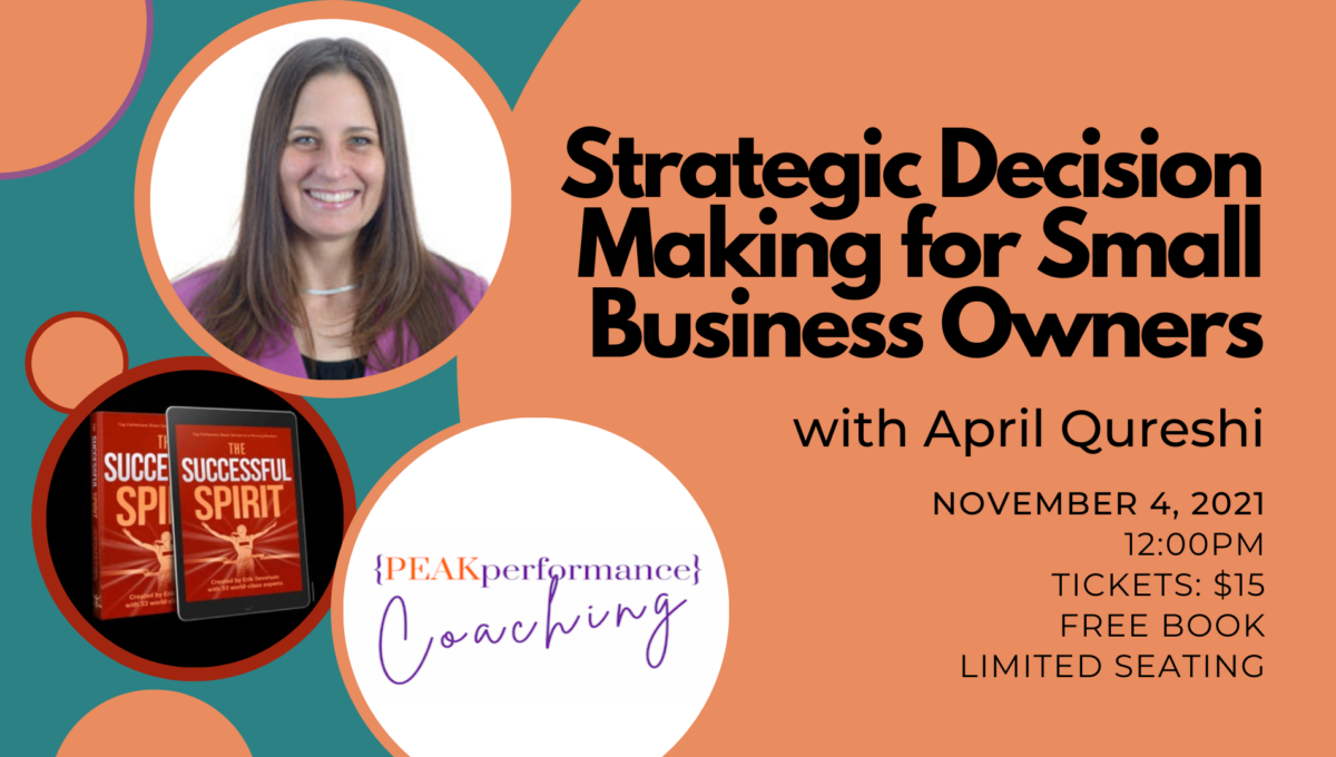 April Qureshi: Strategic Decision Making for Small Business Owners